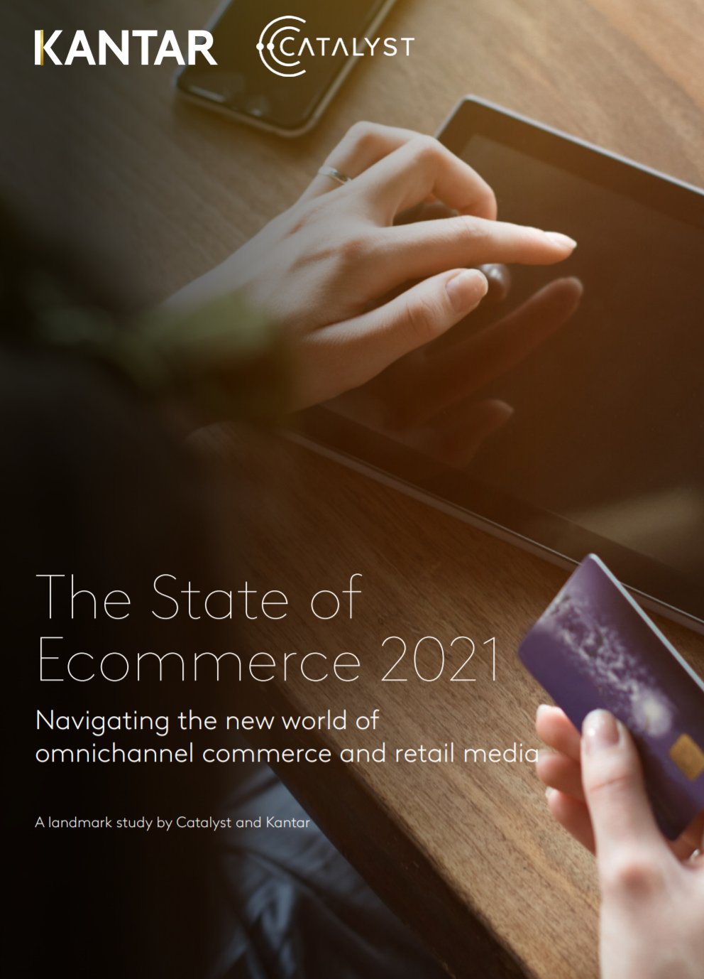 Kantar cayalist the state of eCommerce 2021